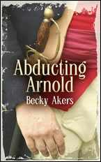 Abducting Arnold by Becky Akers