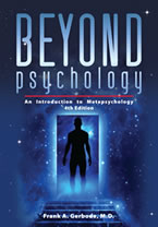 Beyond Psychology by Frank Gerbode
