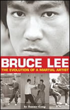 Bruce Lee: The Evolution of a Martial Artist by Tommy Gong