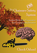 Chuck Oslund's The Chainsaw Safety System