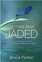 Getting Past Jaded by Sheila Paxton