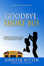 Goodbye, Short Bus by Jennifer Witten