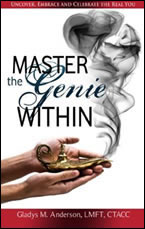 Master the Genie Within by Gladys Anderson
