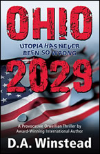 Ohio 2029: Utopia Has Never Been So Wrong. D.A. Winstead