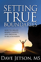Dave Jetson's new book Setting True Boundaries