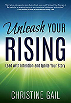 Christine Gail's Unleash Your Rising