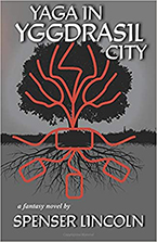 Yaga in Yggdrasil City by Spenser Lincoln